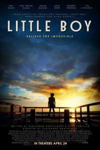"""Depende de ti lograr lo imposible: Película """"Little Boy"""""""