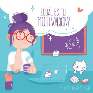 ¿Cuál es tu motivación?